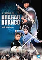 A Espada do Dragão Branco (Dublado)