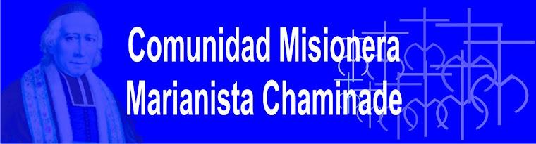 Comunidad Misionera Marianista Chaminade
