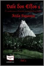 Vale dos Elfos: O Caminho para a Montanha do Grande Mago Ancião - Vol. 1