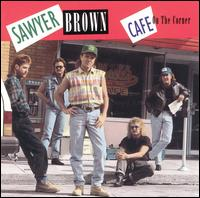 Sawyer Brown: Cafe on the Corner (1992)