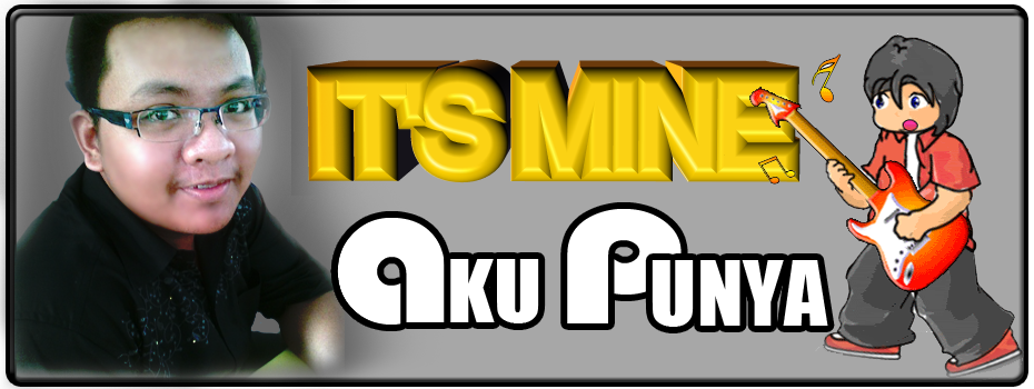 It`s Mine | Punya Aku