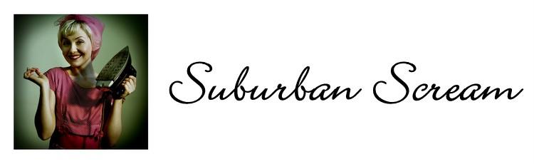 Suburban Scream