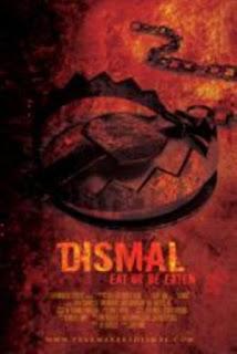 Dismal: Comer o Ser Comido (2009)Dismal: Comer o Ser Comido (2009)