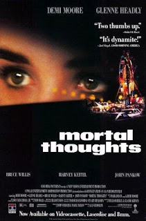 Pensamientos mortales (Mortal Thoughts)(1991).