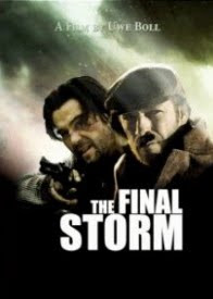 THE FINAL STORM (2009)