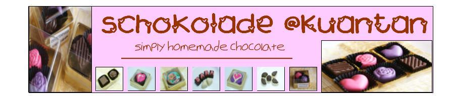 schokolade @Kuantan