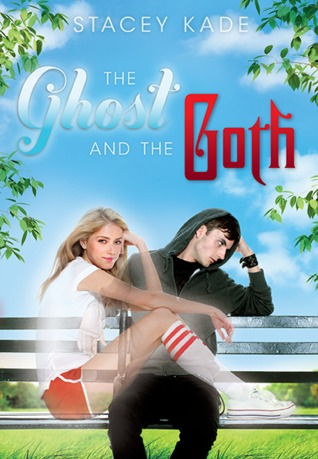 The Ghost & The Goth by Stacey Kade