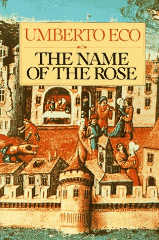 The Name of the Rose: by Umberto Eco