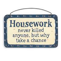 Housework? UGH!