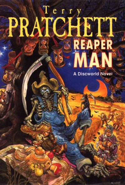 Terry Pratchett: Reaper Man - A Discworld Novel