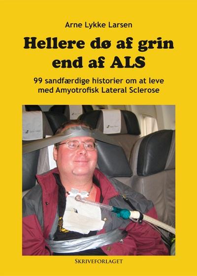Arne Lykke Larsen: Hellere dø af grin end af ALS