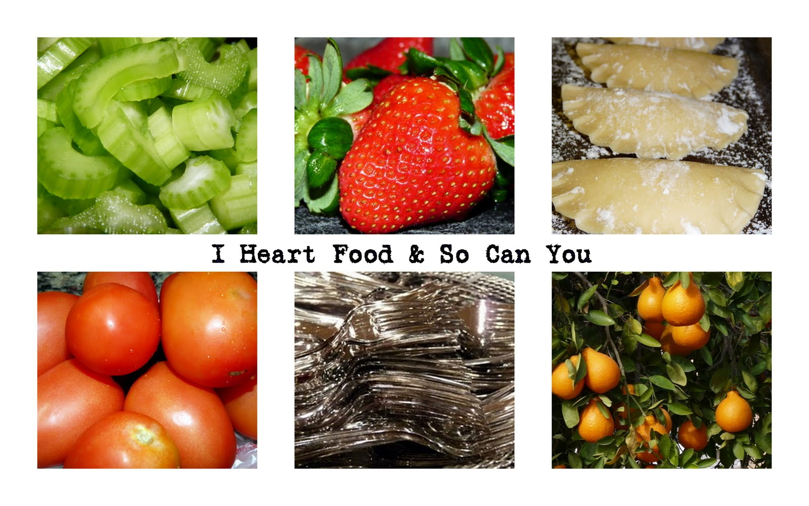 I Heart Food &amp; So Can You