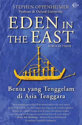 buku Eden In The East :  Benua Yang Tenggelam Di Asia Tenggara