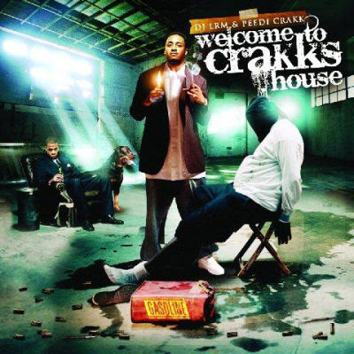 peedi Peedi Crakk - Welcome To Crakk's House (Mixtape)