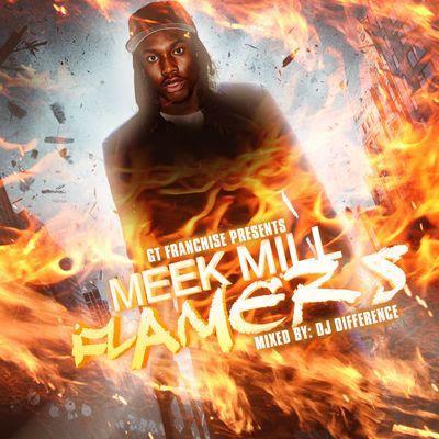 mm Meek Millz - Flamers Mixtape