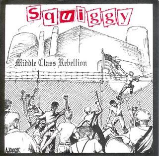"""SQUIGGY - Middle Class Rebellion - 7"""" e.p."""