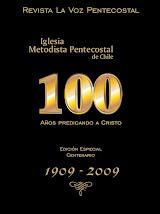 Revista La Voz Pentecostal - Edición Especial Centenario
