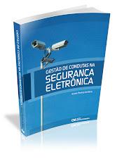 Gestão de Condutas na Segurança Eletrônica