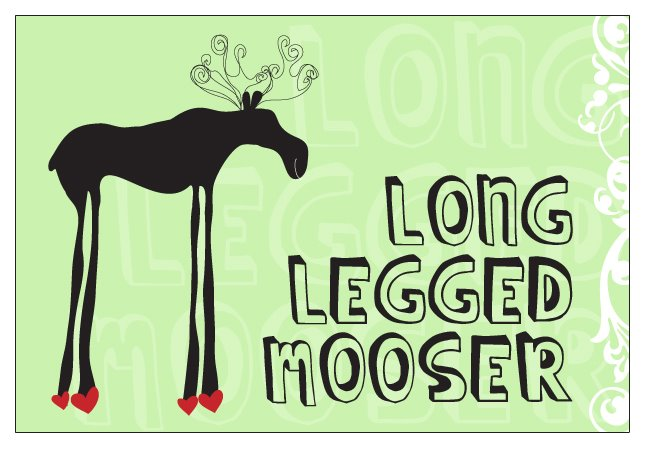 Long Legged Mooser