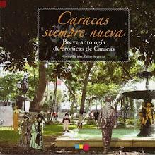 Caracas siempre nueva. Magenta Editores