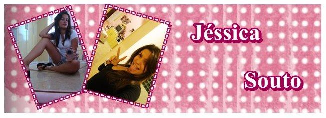 * Jéssica Souto ~