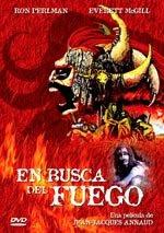 EN BUSCA DEL FUEGO...