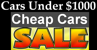Cars Under $1000 | Cheap Used cars for Sale