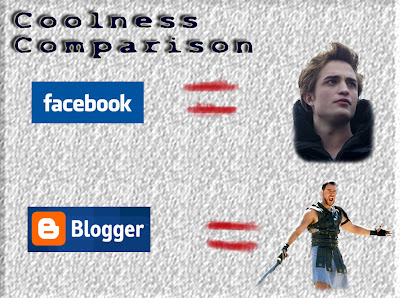 Facebook vs Blogger and twilight vs gladiator