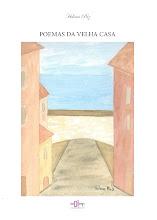 o meu primeiro livro - POEMAS DA VELHA CASA