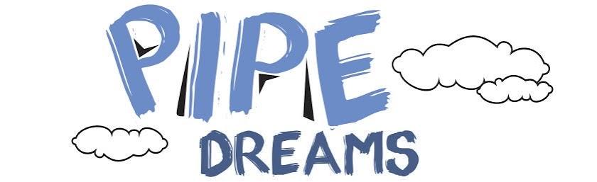pipedreams