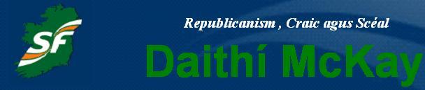 Daithí McKay - Republicanism, Craic agus Scéal