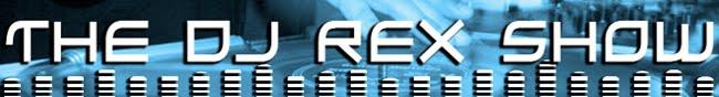 THE DJ REX SHOW