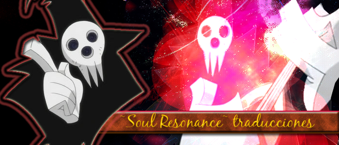 ~Soul Resonance~