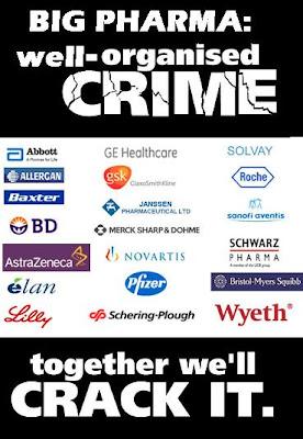 http://1.bp.blogspot.com/_DnmjuQRMFfc/TC2PLP45bqI/AAAAAAAACag/nIaTwrHcwaE/s400/Big+Pharma+well+org_crime.JPG