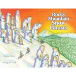 """Rocky Mountain Snow Ghosts"""