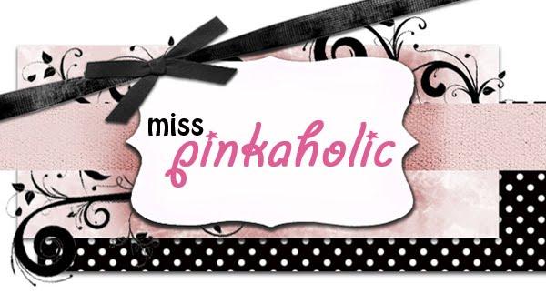 MissPinkaholic
