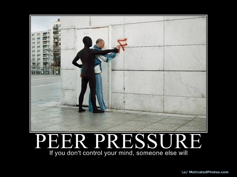 peer pressure is one thing that Peer pressure: its influence on teens and decision making print so not worth the time, one of your friends says dismissively the others agree inwardly, you know that it is a game you happen to enjoy quite a peer influence is not necessarily a bad thing we are all influenced by our.