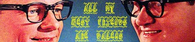 ALL MY BEST FRIENDS ARE DALEKS
