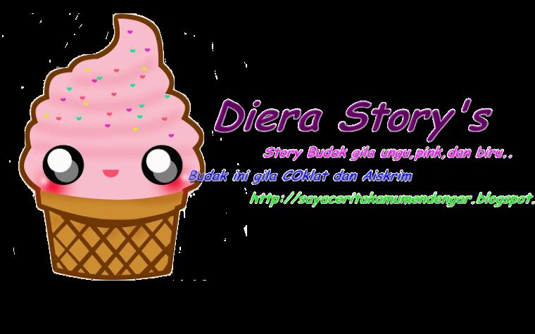 :::Diera Story:::