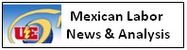 Mexican Labor News