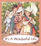 "Step Into My New Blog Shoppe, ""It&#39;s a Wonderful Life!"" by clicking on the photo below!"