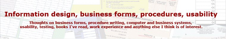 Information design, business forms, procedures, usability