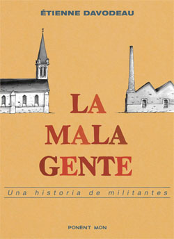 La mala gente - Etienne Davodeau [CBZ | Español | 66 MB]