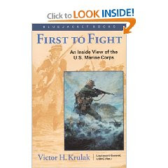 Book Review First to Fight - Essay - 716 Words