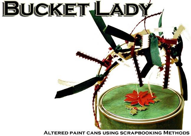 Bucket Lady