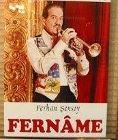 FERHAN ŞENSOY / FERNAME