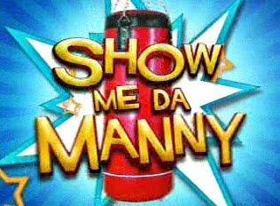 Show Me Da Manny - Feb.6.2011