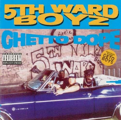 5th Ward Boyz - Ghetto Dope (1993)