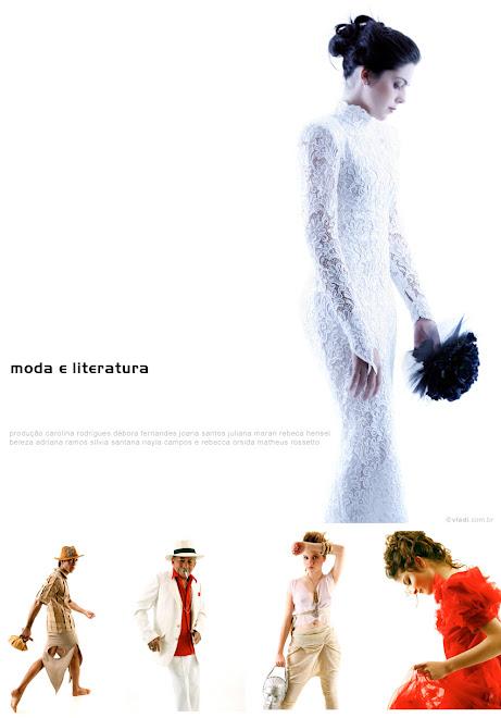 MODA E LITERATURA 2008 - http://www.youtube.com/watch?v=PmZHlr70Q8c