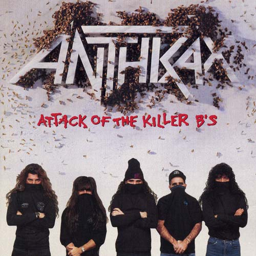 [Anthrax+-+Attack+of+the+Killer+B's.jpg]